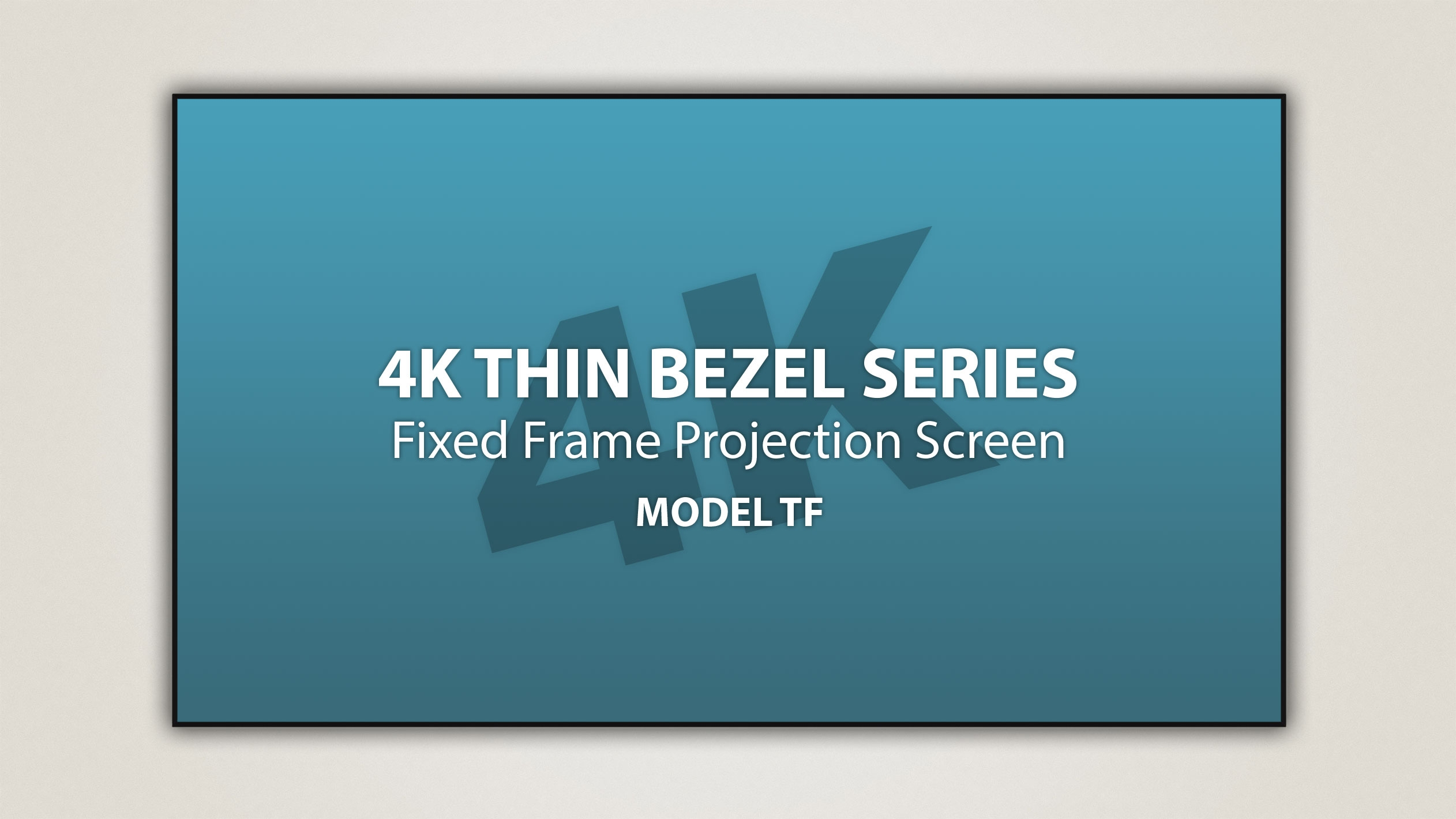 4k thin bezel fixed frame - Projection Screens