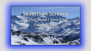 4K Thin/Zero Bezel